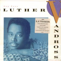 LUTHER VANDROSS - Any Love Single