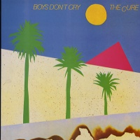 CURE - Boys Don't Cry Album