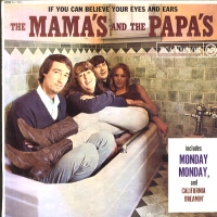MAMAS & THE PAPAS - If You Can Believe Your Eyes And Ears Album