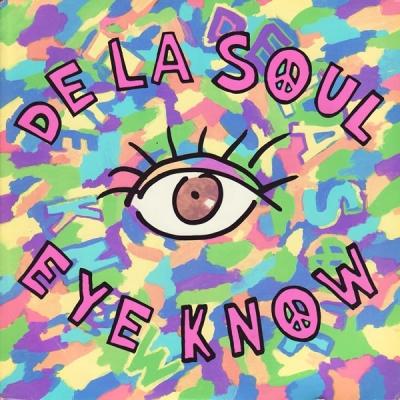 DE LA SOUL - Eye Know Record