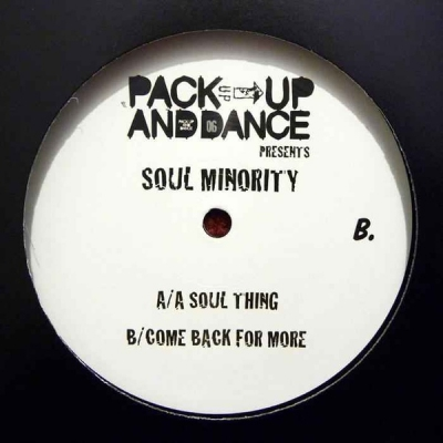 SOUL MINORITY - A Soul Thing / Come Back For More