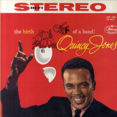 QUINCY JONES - The Birth Of A Band Record